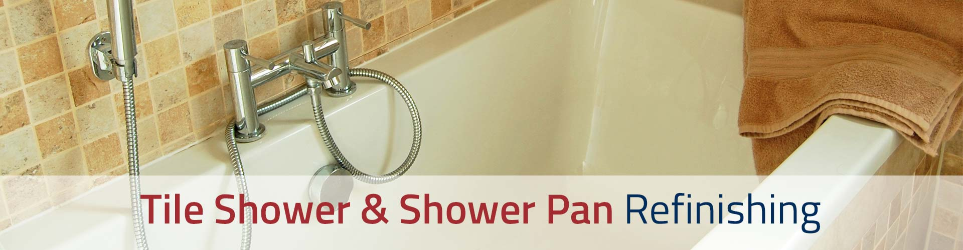 Tile Shower & Shower Pan Refinishing